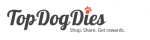 Click to Open Top Dog Dies Store