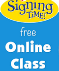 Signing Time: Free Signing Time Class With Rachel Coleman